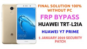 Huawei Y7 Prime TRT-L21A FRP Google Account Bypass Final 1000%